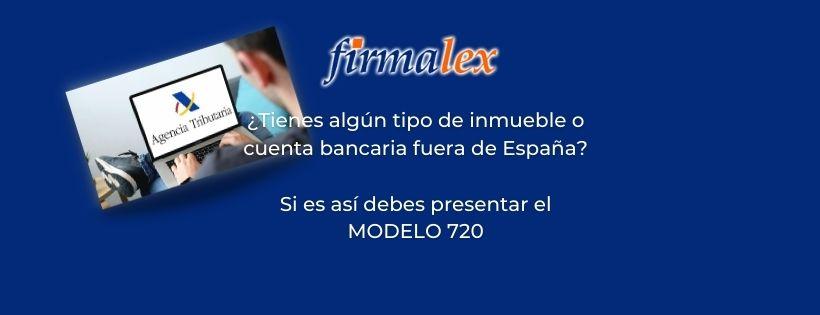 Información Modelo 720 -Firmalex Asesoría Integral