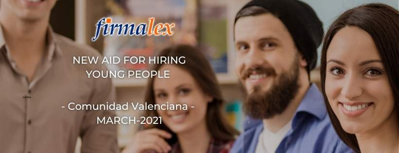Firmalex information New aids for hiring young people in Valencian Community